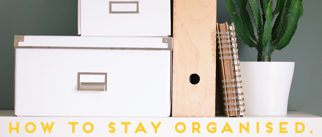 how-to-stay-organised