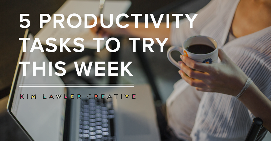 5-productivity-tasks-to-try-this-week